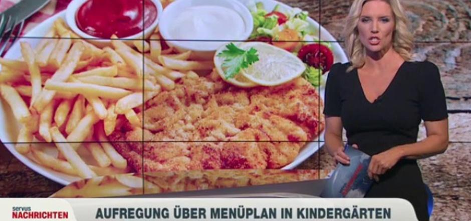 """""""Aufregung über Menüplan in Kindergärten"""", berichtete Servus TV am Freitagabend."""
