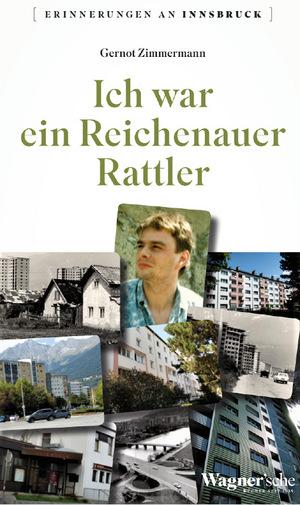 """""""Ich war ein Reichenauer Rattler"""" ist am 9. November im Verlag der Wagnerschen Universitätsbuchhandlung erschienen."""