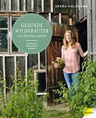 Ein wildes Kräutchen im Garten muss nicht immer ausgerupft werden. Gerda Holzmann erklärt, welche wertvollen Inhaltsstoffe vermeintliches Unkraut enthalten kann (Löwenzahn Verlag, 272 Seiten; 27,90 Euro).