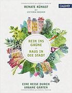 Je mehr Beton einen Menschen umgibt, desto größer dessen Drang, Gras unter den Zehen zu spüren. Renate Künast und Victoria Wegner erzählen die Geschichte urbaner Gärten in internationalen Städten. (Callwey Verlag, 176 Seiten; 29,90 Euro).
