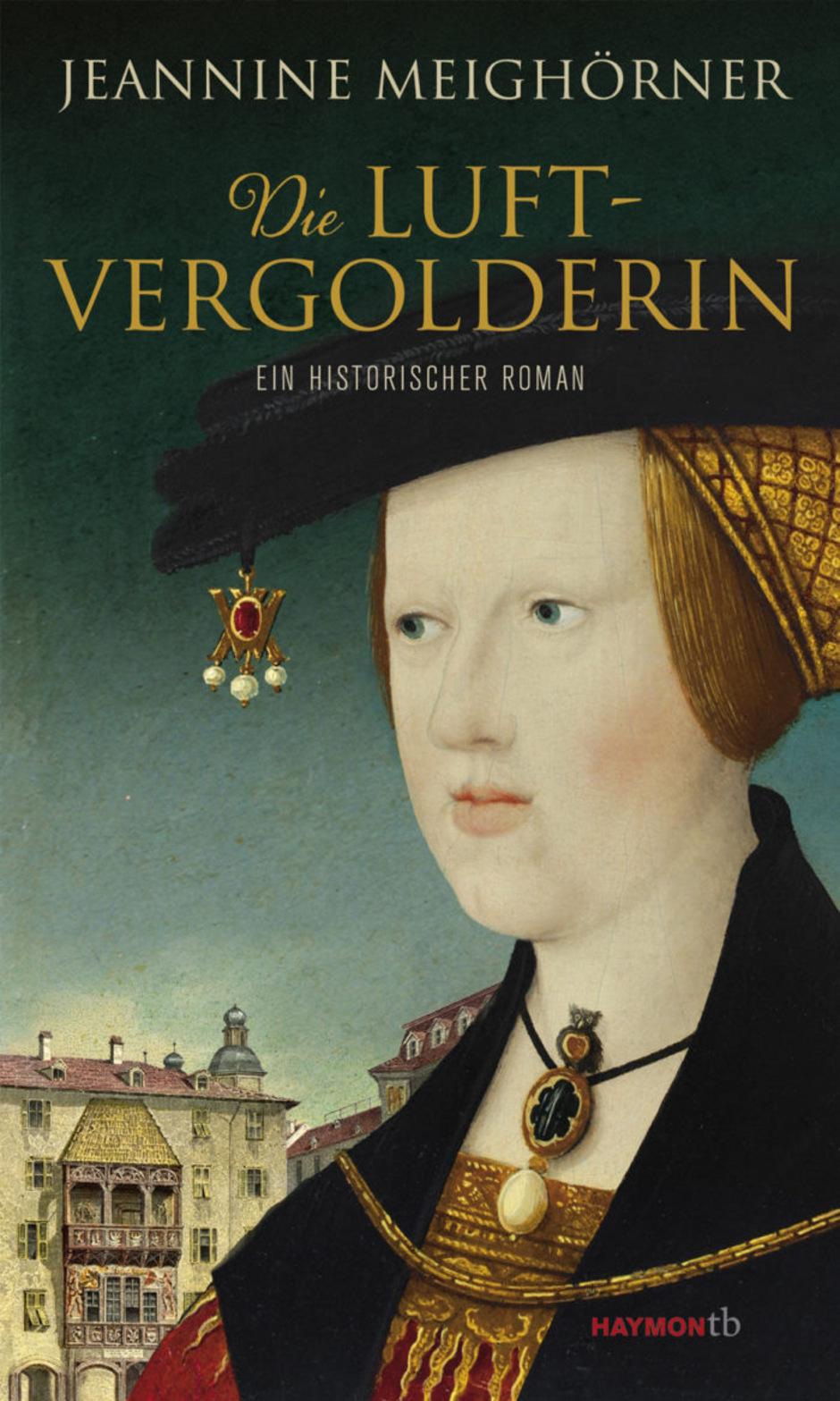 Roman Jeannine Meighörner: Die Luftvergolderin. Haymon, 309 S.Lesung. Heute in der Tyrolia, Innsbruck. Beginn: 19.30 Uhr.