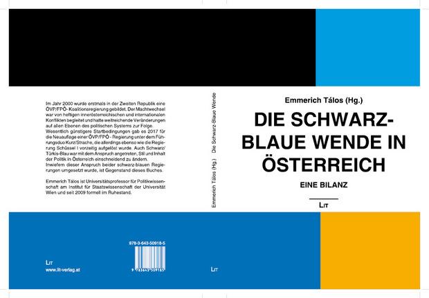 Emmerich Tálos (Herausgeber): Die schwarz-blaue Wende in Österreich. Eine Bilanz. LIT Verlag, 480 Seiten, 29,80 Euro.