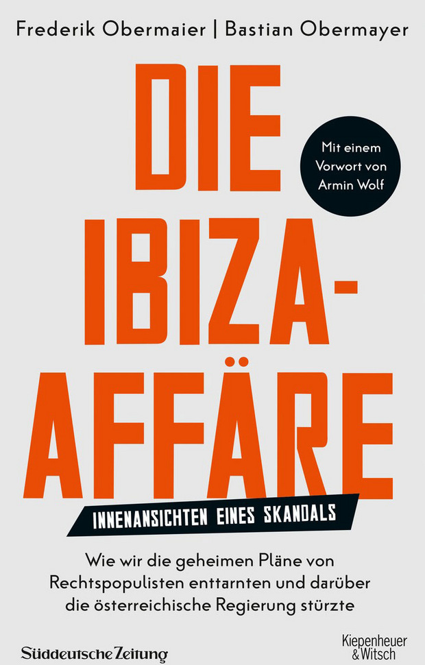 Die Ibiza-Affäre. Innenansichten eines Skandals. Von Frederik Obermaier und Bastian Obermayer, Kiepenheuer & Witsch, 272 Seiten, 16,50 Euro.