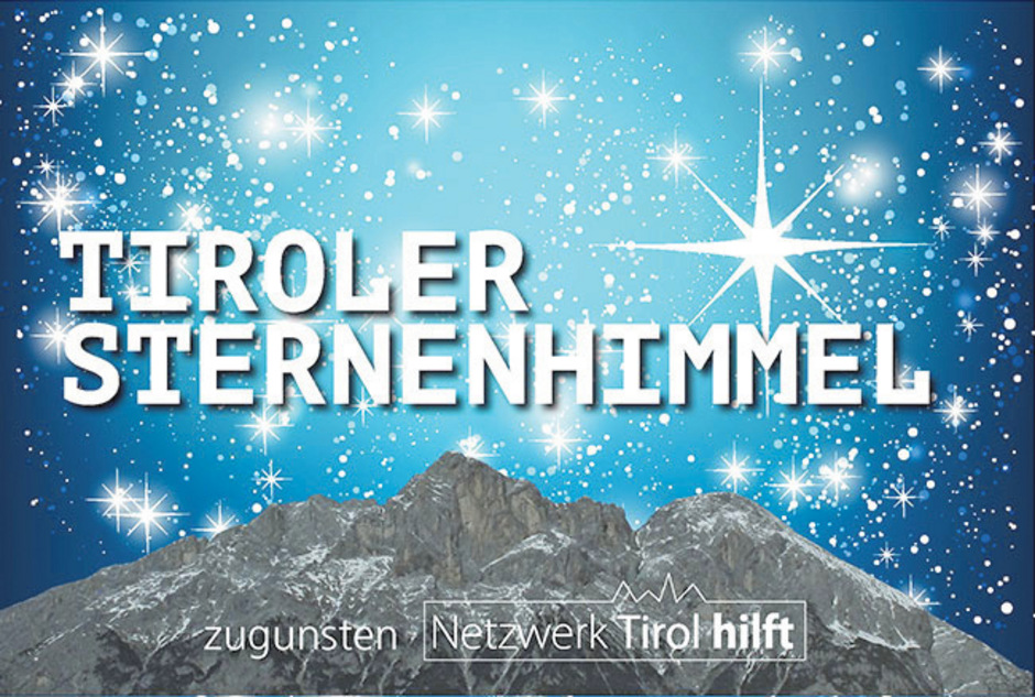 """Wenn Hilfe in Notlagen hell leuchtet: Der """"Tiroler Sternenhimmel"""" hilft bereits seit fünf Jahren."""